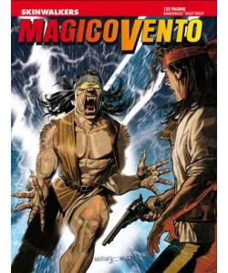 Magico Vento - N° 125 - Skinwalkers - Bonelli Editore