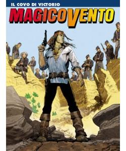 Magico Vento - N° 126 - Il Covo Di Victorio - Bonelli Editore