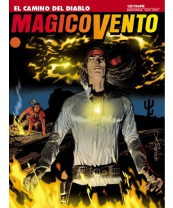 Magico Vento - N° 128 - El Camino Del Diablo - Bonelli Editore