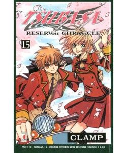 Tsubasa - N° 15 - Resrvoir Chronicle 15 - Fan Star Comics