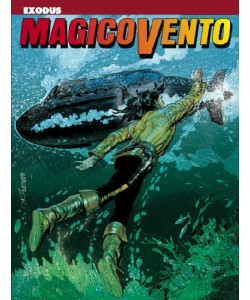 Magico Vento - N° 118 - Exodus - Bonelli Editore