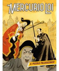 Mercurio Loi - N° 3 - Il Piccolo Palcoscenico - Bonelli Editore
