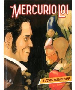 Mercurio Loi - N° 4 - Il Cuoco Mascherato - Bonelli Editore