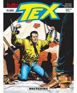Tutto Tex - N° 560 - Moctezuma! - Bonelli Editore