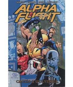 Alpha Flight - N° 7 - Alpha Flight Caccia A Wolverine - Marvel Italia