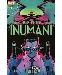 Incredibili Inumani - N° 6 - Incredibili Inumani - Marvel Italia