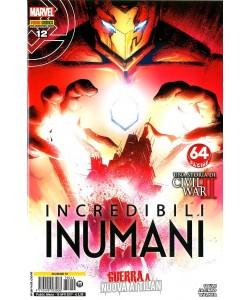 Incredibili Inumani - N° 12 - Inumani - Inumani Marvel Italia