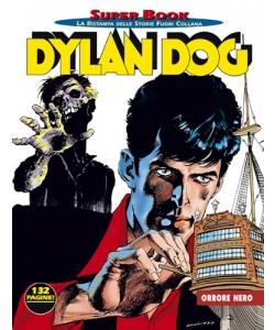 Dylan Dog Superbook - N° 5 - Orrore Nero - Bonelli Editore