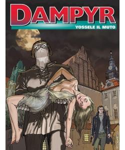 Dampyr - N° 217 - Yossele Il Muto - Bonelli Editore