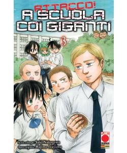 A Scuola Con I Giganti - N° 3 - Attacco! A Scuola Con I Giganti - Manga Hero Planet Manga