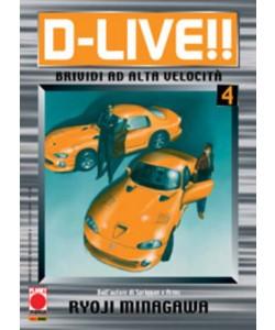 D Live - N° 4 - D Live - Manga Storie Nuova Serie Planet Manga