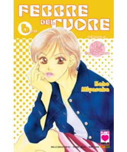 Febbre Del Cuore - N° 6 - Febbre Del Cuore (M10) - Mille Emozioni Planet Manga