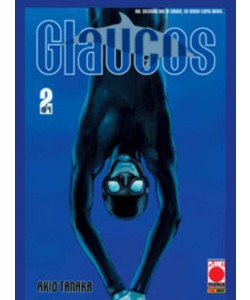 Glaucos - N° 2 - Glaucos - Manga Graphic Novel Planet Manga