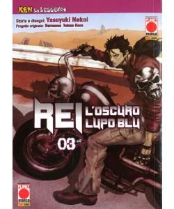 Ken La Leggenda - N° 9 - Rei, L'Oscuro Lupo Blu 3 (M6) - Rei Planet Manga