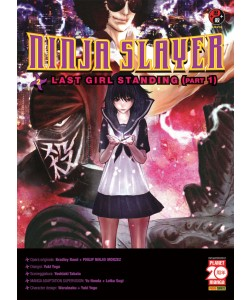 Ninja Slayer - N° 2 - Last Girl Standing (Part 1) - Powers Planet Manga