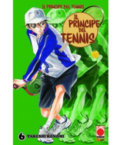 Principe Del Tennis - N° 6 - Il Principe Del Tennis (M42) - Manga Storie Nuova Serie Planet Manga