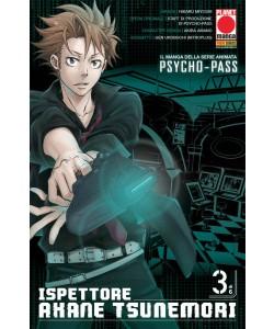 Psycho-Pass Ispettore Akane... - N° 3 - Psycho-Pass Ispettore Akane - Sakura Planet Manga