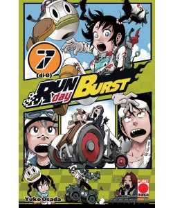 Run Day Burst - N° 7 - Run Day Burst - Planet Manga