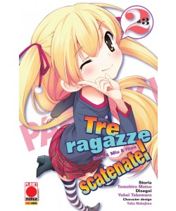Tre Ragazze Scatenate - N° 2 - Tre Ragazze Scatenate (M3) - Manga Storie Nuova Serie Planet Manga
