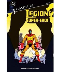 Legione Super Eroi Classici Dc - N° 3 - Legione Super Eroi Classi 3 - Planeta-De Agostini