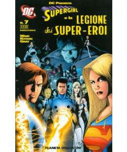 Supergirl Leg.S.E. Dc Presenta - N° 7 - Supergirl E La Legione Dei Supereroi - Planeta-De Agostini