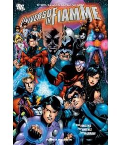 Titani Legione Dei Super-Eroi - Universo In Fiamme - Planeta-De Agostini