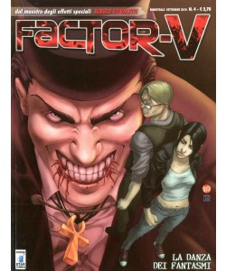 Factor V - N° 4 - La Danza Dei Fantasmi - Factor V (M6) Star Comics