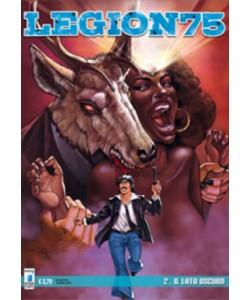 Legion 75 - N° 2 - Il Lato Oscuro - Star Comics