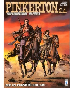 Pinkerton S.A. - N° 5 - Per Un Pugno Di Dollari - Star Comics