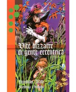 Vite Bizzarre Di Gente Eccentrica - N° 130 - Vite Bizzarre Di Gente Eccentrica - Storie Di Kappa Star Comics
