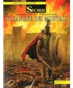 Storie - N° 58 - Il Sangue Dei Mortali - Bonelli Editore
