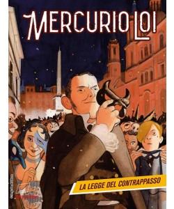 Mercurio Loi - N° 2 - La Legge Del Contrappasso - Bonelli Editore