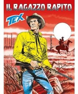 Tex Gigante - N° 676 - Il Ragazzo Rapito - Tex Bonelli Editore