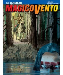 Magico Vento - N° 110 - Le Cannibali - Bonelli Editore