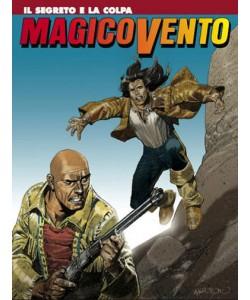 Magico Vento - N° 114 - Il Segreto E La Colpa - Bonelli Editore
