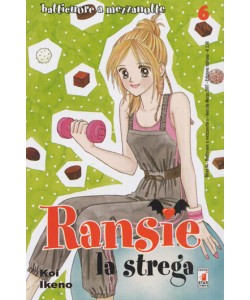 Ransie La Strega - N° 37 - Batticuore A Mezzanotte 6 - Shot Star Comics