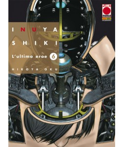 Inuyashiki - N° 6 - L'Ultimo Eroe - Kodama Planet Manga