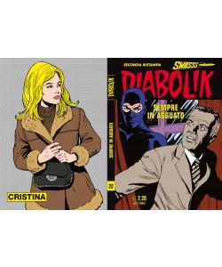 Diabolik Swiisss - N° 252 - Sempre In Agguato - Astorina Srl