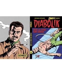 Diabolik Swiisss - N° 288 - Dove La Legge Non Arriva - Astorina Srl