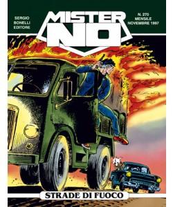 Mister No - N° 270 - Strade Di Fuoco - Bonelli Editore