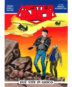 Mister No - N° 319 - Due Vite In Gioco - Bonelli Editore