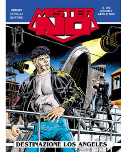 Mister No - N° 323 - Destinazione Los Angeles - Bonelli Editore