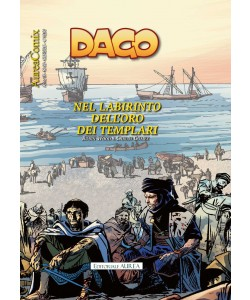 Aureacomix - N° 90 - Nel Labirinto Dell'Oro Dei Templari - Dago Editoriale Aurea