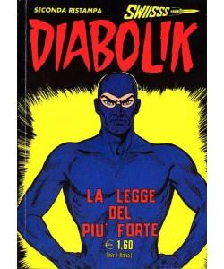 Diabolik Swiisss - N° 97 - La Legge Del Piu' Forte - Astorina Srl