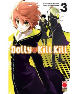 Dolly Kill Kill - N° 3 - Dolly Kill Kill - Sakura Planet Manga