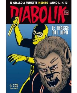 Diabolik Anno 50 - N° 12 - Le Tracce Del Lupo - Diabolik 2011 Astorina Srl