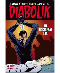 Diabolik Anno 52 - N° 1 - Tu Ucciderai Eva - Diabolik 2013 Astorina Srl