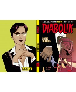 Diabolik Anno 53 - N° 9 - Sotto Tortura - Diabolik 2014 Astorina Srl