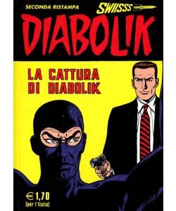 Diabolik Swiisss - N° 122 - La Cattura Di Diabolik - Astorina Srl
