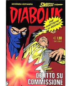 Diabolik Swiisss - N° 147 - Delitto Su Commissione - Astorina Srl